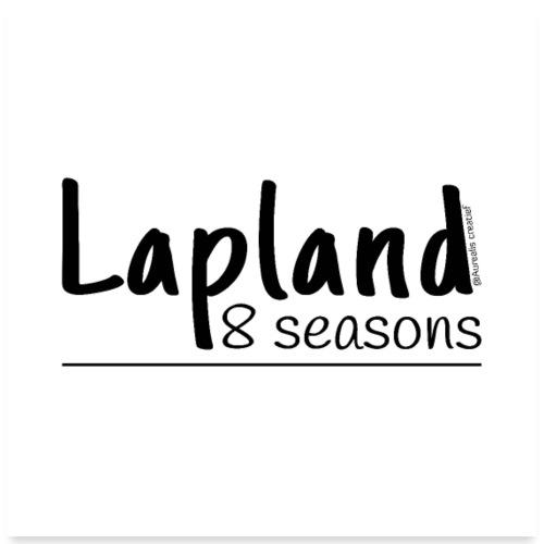 lapland8seasons - Poster 60 x 60 cm