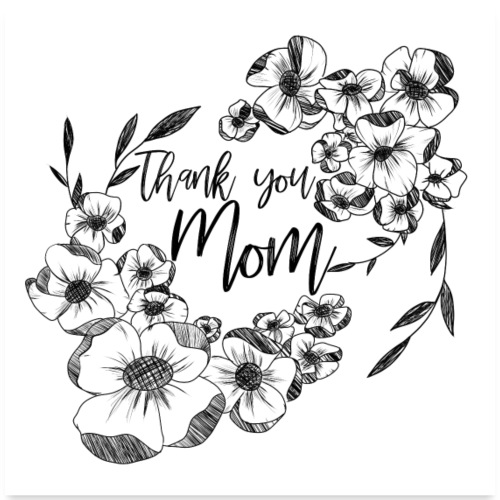 Thank you mom - Poster 60x60 cm