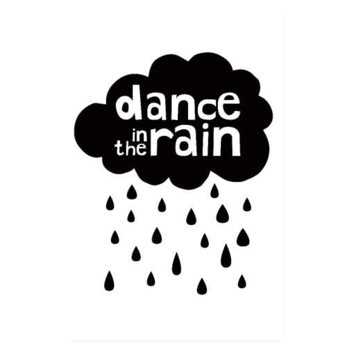 Dance In The Rain - Poster 8 x 12