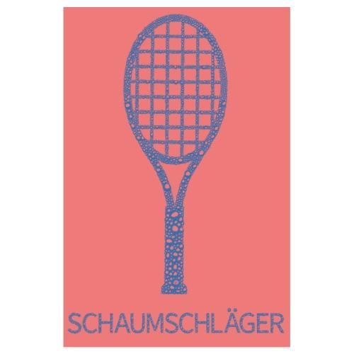 Schaumschläger ... Poster - Poster 20x30 cm