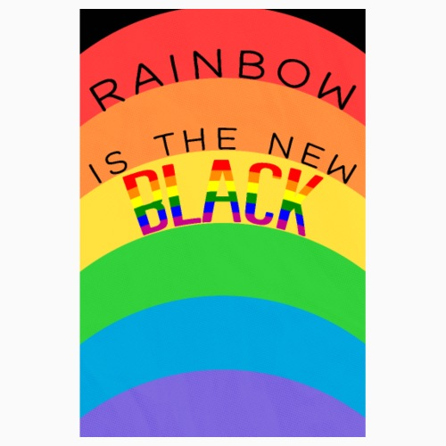 Rainbow is the new black - Poster 8 x 12 (20x30 cm)