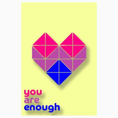 You are enough! - Poster 8 x 12 (20x30 cm)