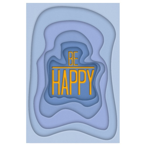 Be Happy - Poster 002 - Poster 20x30 cm