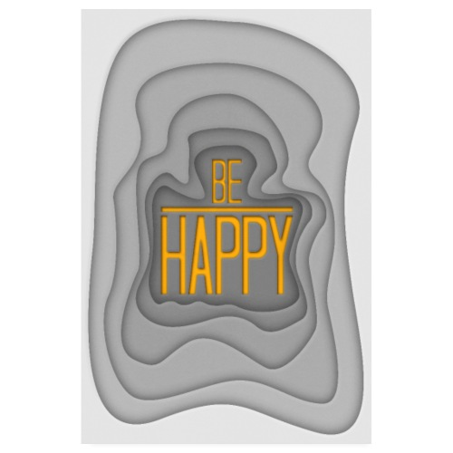Be Happy - Poster 003 - Poster 20x30 cm