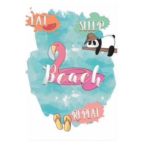 eat sleep beach repeat - Poster 20x30 cm
