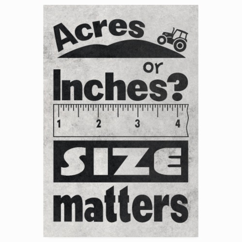 Acres or inches?