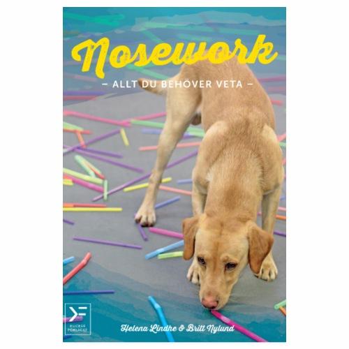 Nosework - allt du behöver veta - Poster 20x30 cm