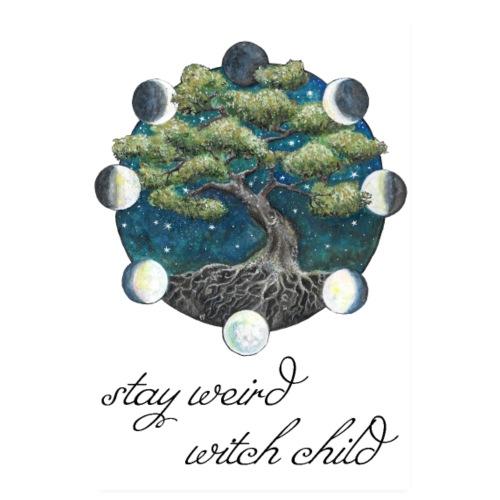 stay weird witch child