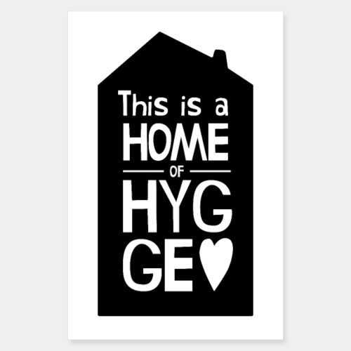 This Is A Home Of Hygge - House Illustration - Poster 8 x 12 (20x30 cm)