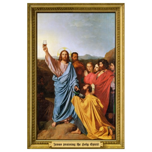 """Jesus praising the Holy Spirit"" - Poster"