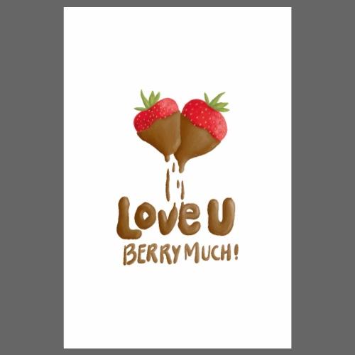 Love U berry much - Poster 20x30 cm