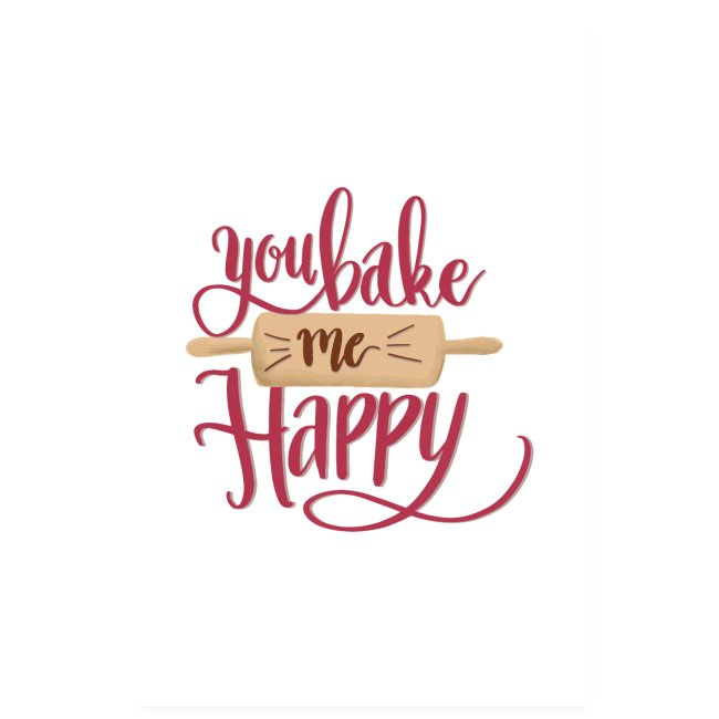 You bake me Happy - Poster (Red)