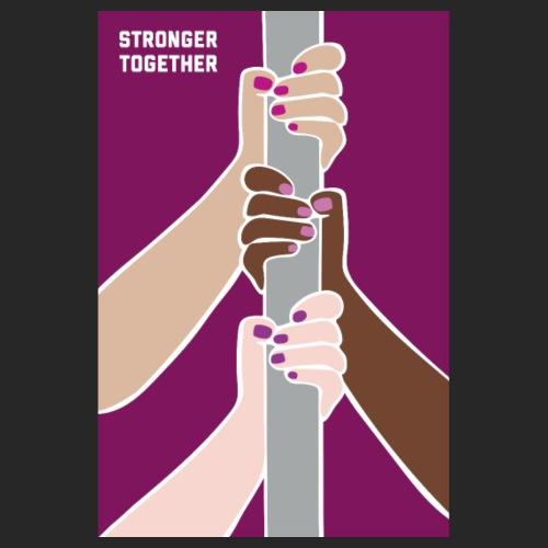 Stronger Together <3 - Poster 20x30 cm