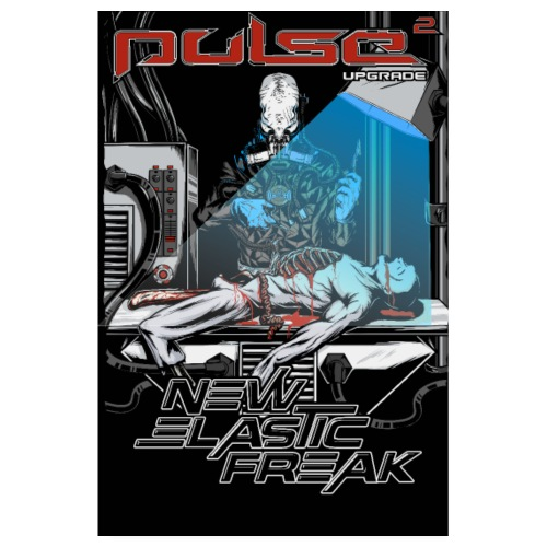 Pulse - New Elastic Freak - Poster - Poster 20x30 cm