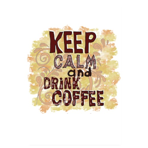 Keep Calm and Drink Coffee Poster - Poster 20x30 cm