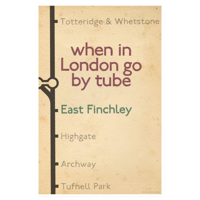 East Finchley Poster 1