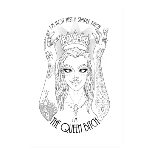 The Queen Bitch - Poster 20x30 cm