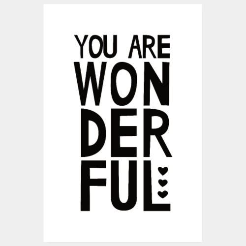 You Are Wonderful Typography Modern Poster