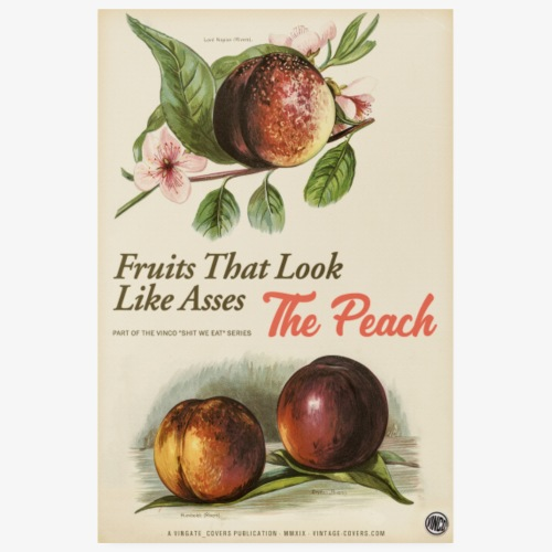 Fruits That Look Like Asses - The Peach - Poster 8 x 12 (20x30 cm)