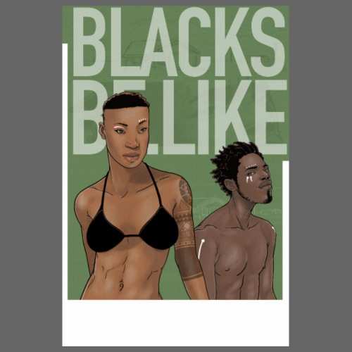 Blacks be like - Poster 20 x 30 cm