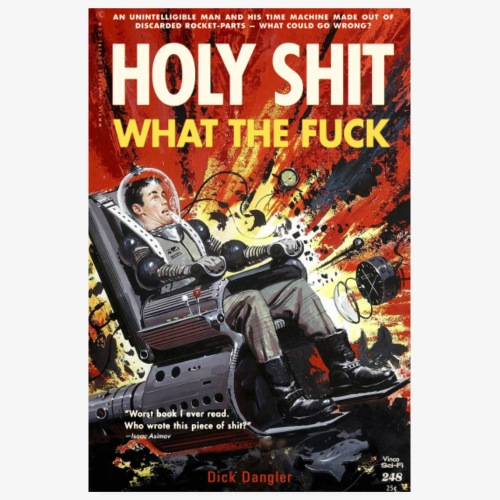 Holy Shit What The Fuck - Poster 8 x 12 (20x30 cm)