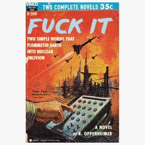 Fuck it - Poster 8 x 12 (20x30 cm)