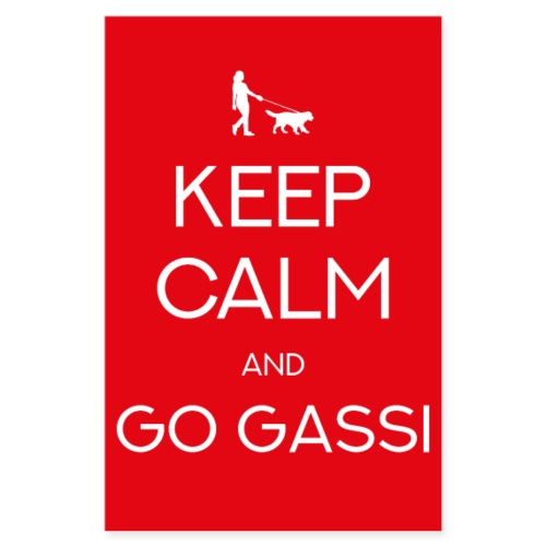 POSTER Keep calm and go gassi! Hunde Geschenk - Poster 20x30 cm