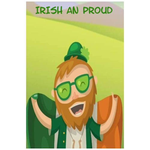 Irish an Proud Poster jpg - Poster 8 x 12