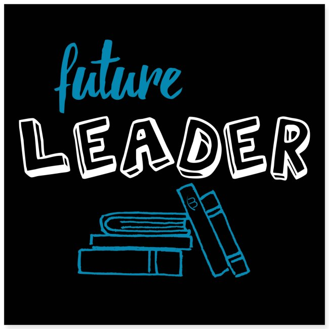 Poster - Future Leader - Black