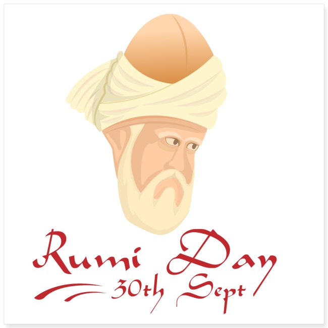 Rumi Day, 30th Sept