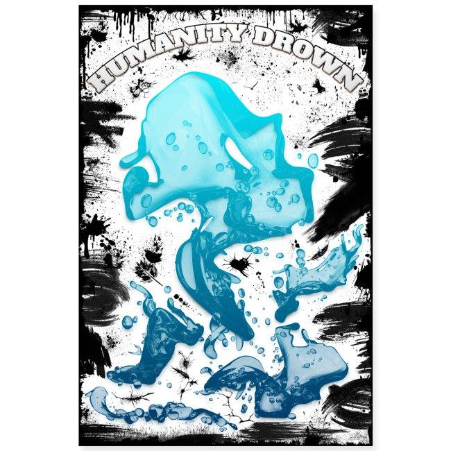 Poster - Humanity Drown - look grunge black