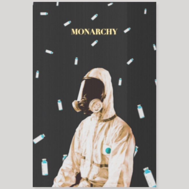 Monarchy   Poster