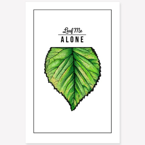 Poster Leaf me Alone - Poster 60x90 cm