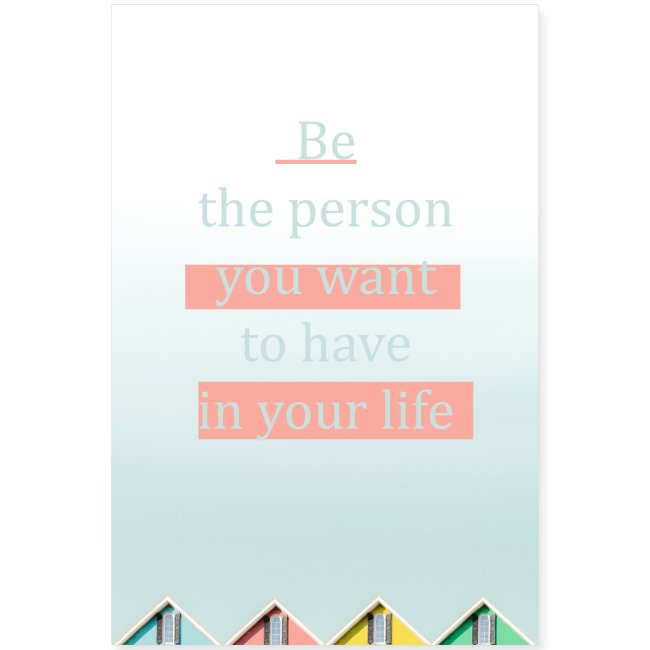 Be the person