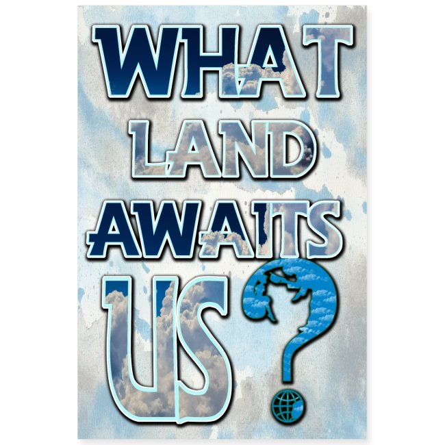 What land awaits us 2 3