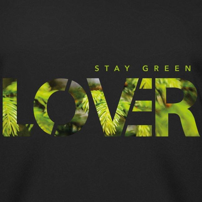 Stay Green Lover
