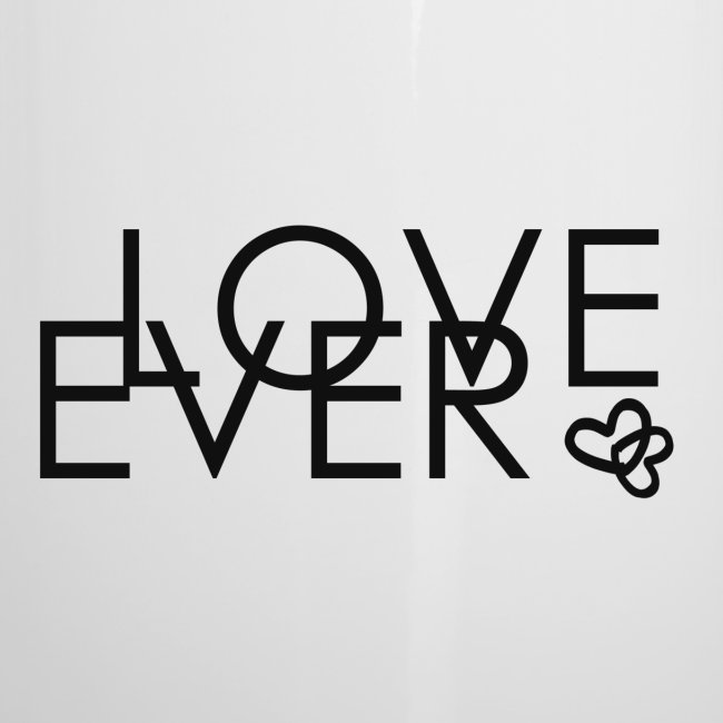 LOVE EVER