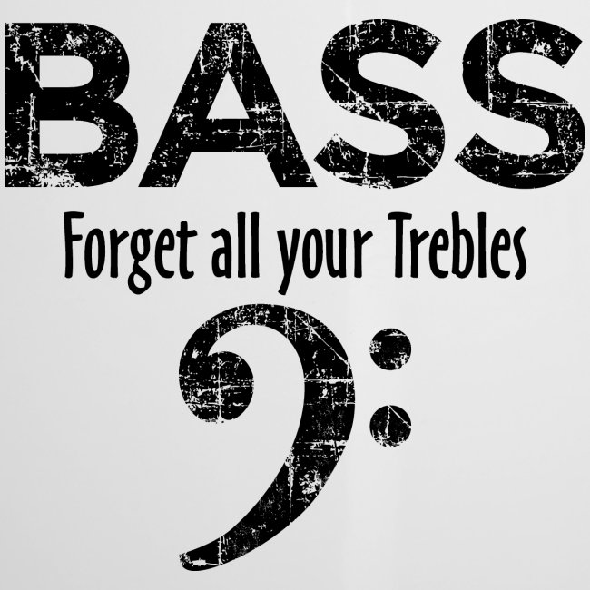 BASS Forget all your trebles (Vintage Schwarz)