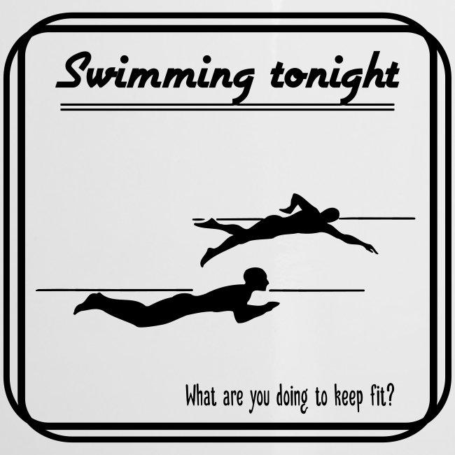 Swimming tonight