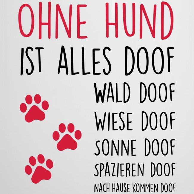 Vorschau: Ohne Hund ist alles doof - Emaille-Tasse
