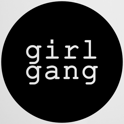 Shirt/Body: Girl Gang - Emaille-Tasse