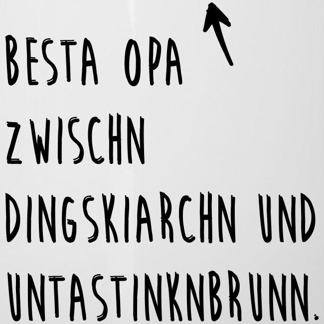 Vorschau: Besta Opa zwischn Dingskiarchn & Untastinknbrunn - Emaille-Tasse