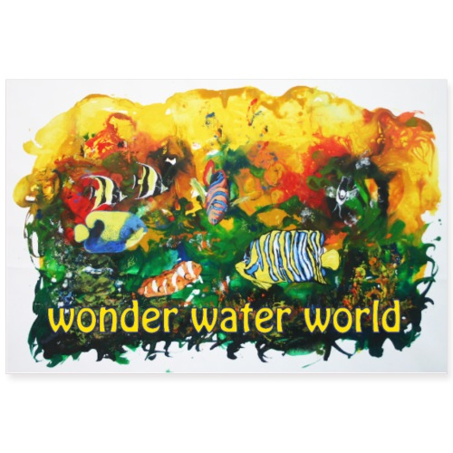 wonder water world - Poster 90x60 cm
