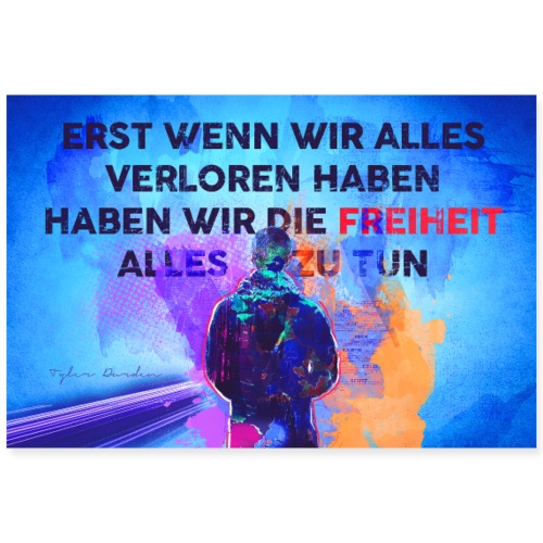 Freiheit Alles Zu Tun - Poster 90x60 cm