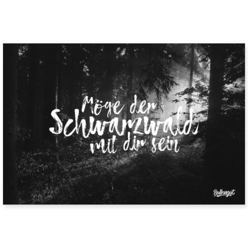 Möge der Schwarzwald mit dir sein - Poster 90x60 cm
