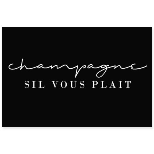 Champagner, bitte! / Sekt für Alle - Poster 90x60 cm