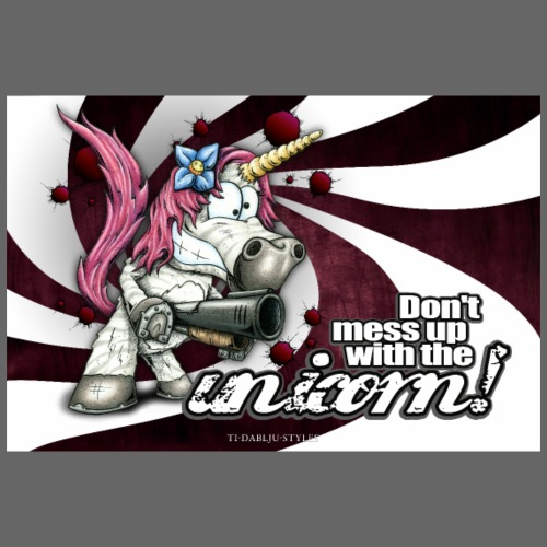 Poster Don't mess up with the unicorn - Poster 90x60 cm