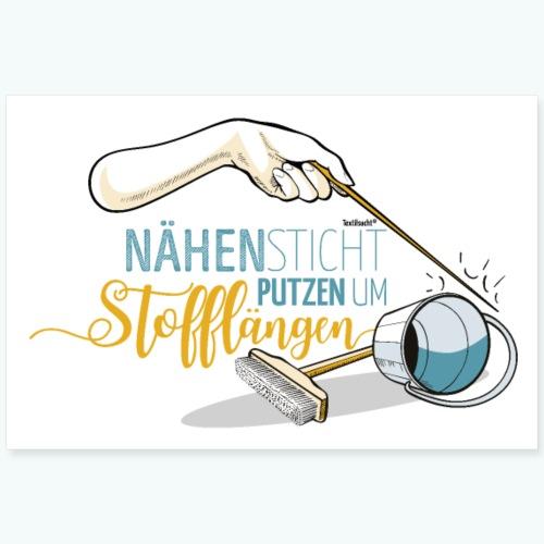 Poster Nähen Putzen Frauen Spruch Handarbeit - Poster 90x60 cm