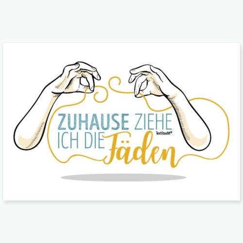 Poster Nähen Faden Frauen Spruch Handarbeit - Poster 90x60 cm
