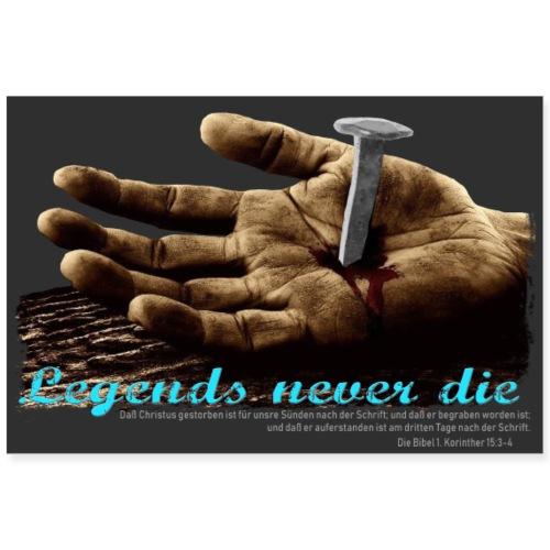 legends never die - Poster 90x60 cm